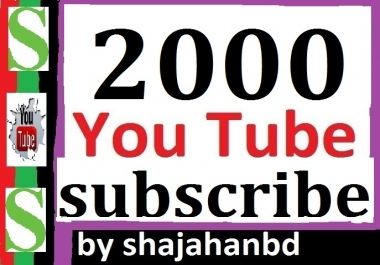 2000+ High Quality Chan'nel Sub-scrib'er Non Drop 24/48 Hours Delivery