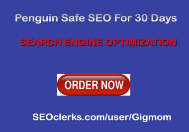 Penguin Safe SEO For 30 Days