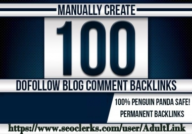 Do 100 PR 7 to 2 Back Links from SEO Blog Comment On Unique Domains For AduIt Website