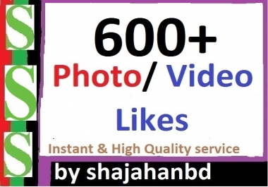 Instant 600+ Likes In Pic Or 20,000 Views in Video