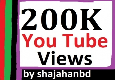 200,000 Or 200K High Retention YouTube Views Non Drop Instant Delivery
