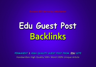 1 Permanent Dofollow Edu Guest Post From Authority Domain