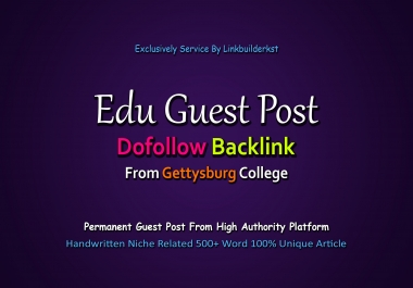 Write And Publish One EDU Guest Post On Gettysburg College