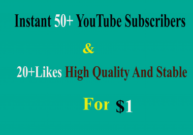 Instant 50+  None Drop YouTube Subscribers