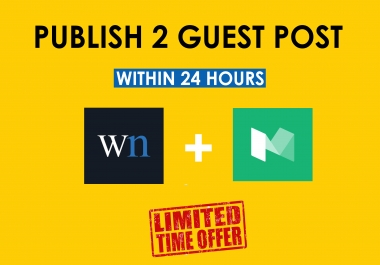 Publish your Guest post on WN & MEDIUM