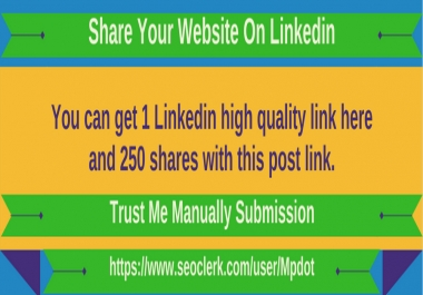 Linkedin Website/Article 250 Shares With One PR10 Backlink.