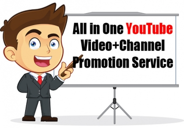 All in One YouTube Video+Channel Promotion Service Get Your Message Across!