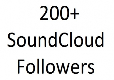 I will give you 200 SoundCloud Followers only