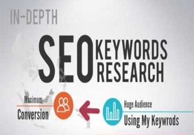 I will do in depth SEO keyword research or Competitor analysis