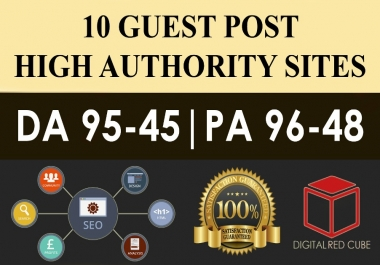 Write & Publish 10 X High Authority Guest Post [DA 50-93][Sites Lists Updated]