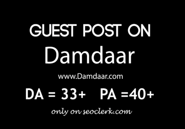 I will write and publish Guest post on high Traffic news blog Damdaar.com