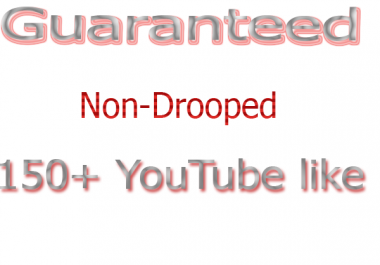 Provide you Non drop 100+ YouTube likes  4-6 hours time