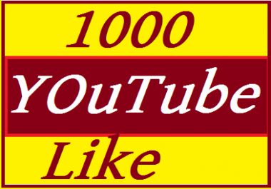 1000+ YouTube Likes supper  Fast  3 hours delivered