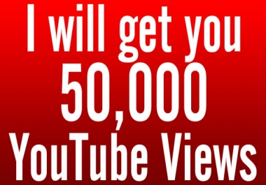 Fast 50k + or 50,000 + Safe And Non Drop High Retention Youtube views