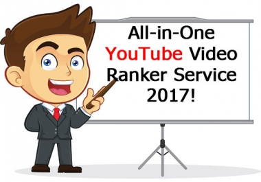 All-in-One YouTube Video Ranker Service 2017 SEO Friendly
