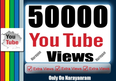 Fifty Thousand High Quality YouTube Views