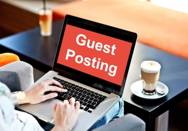 I will do Guest Post on High Quality General Niche Websites