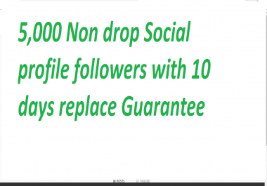 Get 5000+ High Quality Fast Social Profile Followers  via real users