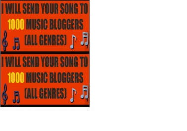 send your song to 1000 music bloggers