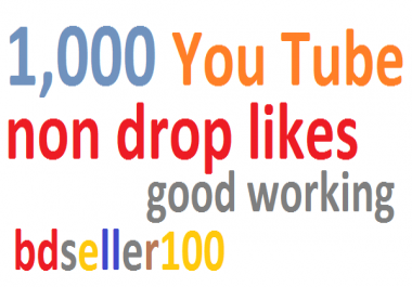 1k YouTube Likes very fast delivery only