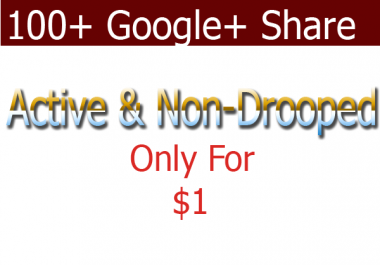 Manually Give you 100+ Google plus Share from different IP very fast only
