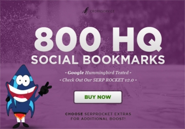 I will add your site to 800 SEO social bookmarks high quality backlinks, rss, ping