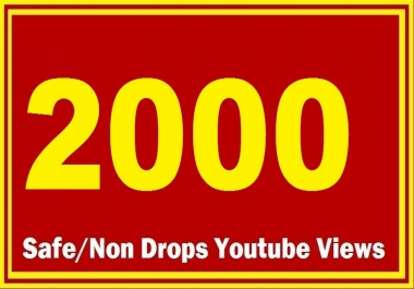 5000 HQ Safe YT Views Super Fast delivery