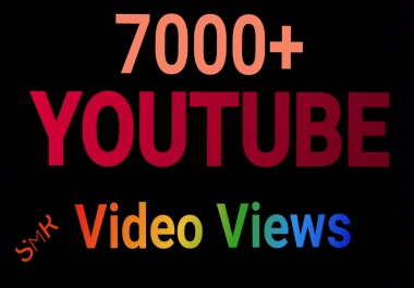 Safe 7000-7300+ HR YouTube view & 20+ Video like only