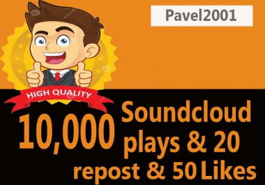 10,000 Soundcloud Plays And 50 Likes And 20 Repost Only