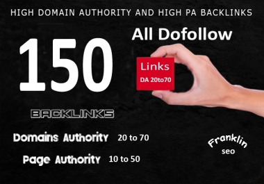 150 High Domain authority and Page authority Backlinks