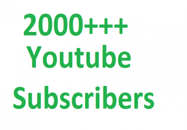 Buy 2000++ Youtube subscribers non drop Guaranteed