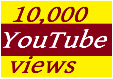 10,000 HQ Safe  YouTube vie ws, Super Fast 30 days  Refill Guaranteed and Instant start 1-24 hours complete