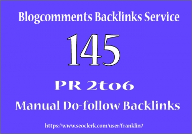 I will give you 145 High pr blog comments on Actual page rank 2to6