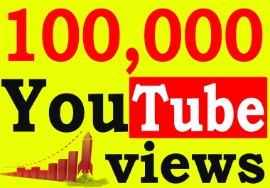Fast 100,000+ High Retention 90 To 100 percent You-Tube Views