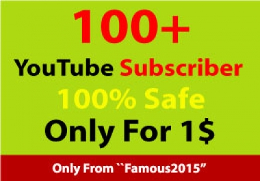 100+ Non-Drop You.Tube subscriber Or 150+ You.tube Likes