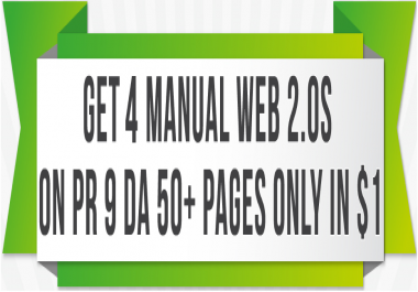 I Will MANUALLY Create 4 WEB 2.0s ON PR 9 DA 50+ PAGES