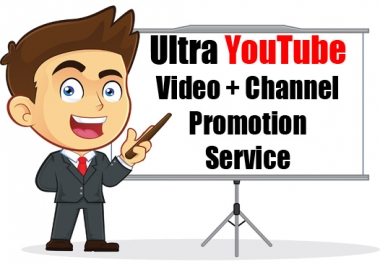 Ultra YouTube Video + Channel Promotion Service