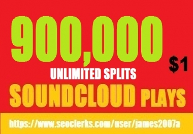 900,000 USA SOUNDCLOUD PLAYS BEST QUALITY NON DROP  DOLLAR ONE ONLY