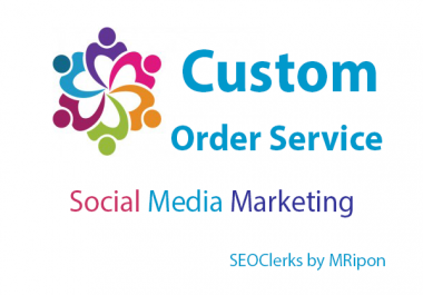Custom Order Service For Buyer