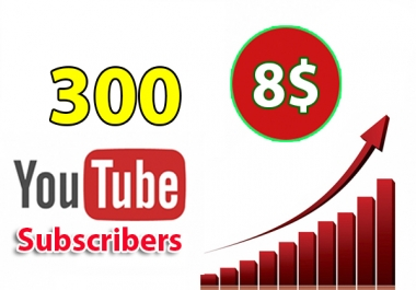 I will provide you 300 YouTube subscribers