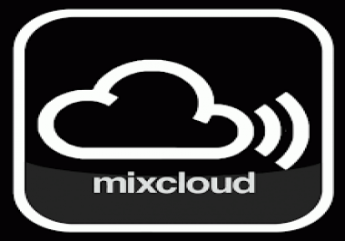 mixcloud 1000 play 150 favorite 100 repost 5 comment 30 listener