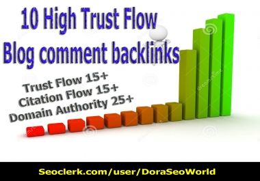 10 High trust flow Manual blog comment backlinks