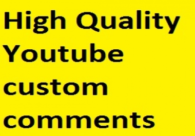 25 High quality custom comments for your youtube video