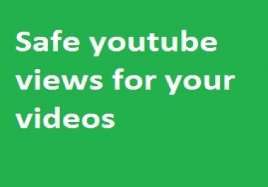 Fast 3000-4000 youtube safe  views