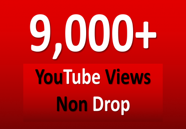 Get INSTANT 8000+ to 9000+ Youtube Views
