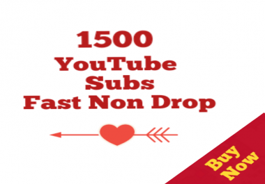 1500+Real Youtube Subs cribers Non Drop Very fast