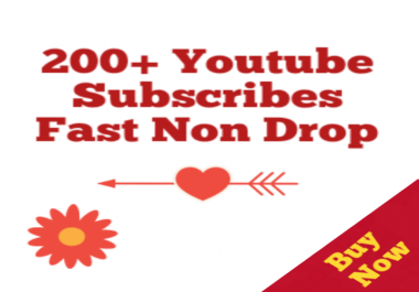 200+Real Youtube Subscribers Non Drop 12-72 Hours