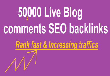 50,000 SEO blog comments backlinks