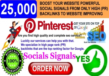 GET POWERFUL 25.000 PINTEREST SHARE SOCIAL SIGNALS FROM ONLY HIGH (PR) BACKLINKS TO WEBSITE IMPROVING