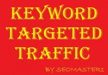 Send KEYWORD targeted 12000 Traffic within 10 days